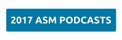 2017 ASM PODCASTS